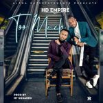 HD Empire – Too Much  – (Prod By @ Jazzy Boy & MT) Finall